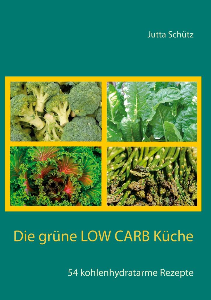 BoD-Leseprobe: Die grüne Low Carb Küche