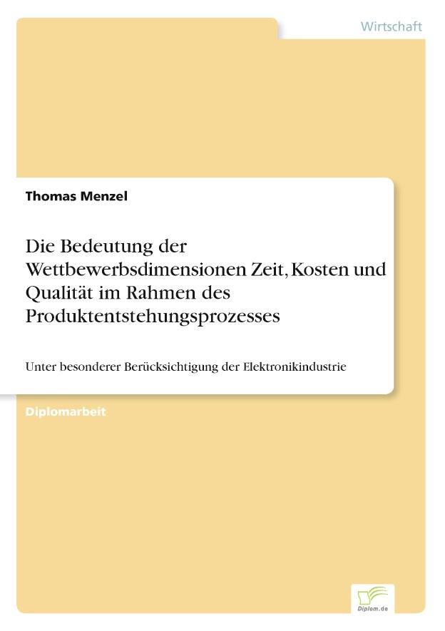 BoD-Leseprobe: Die Bedeutung der Wettbewerbsdimensionen Zeit, Kosten ...