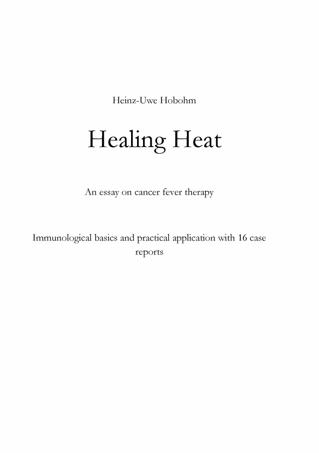 BoD Leseprobe Healing Heat An Essay On Cancer Fever Therapy