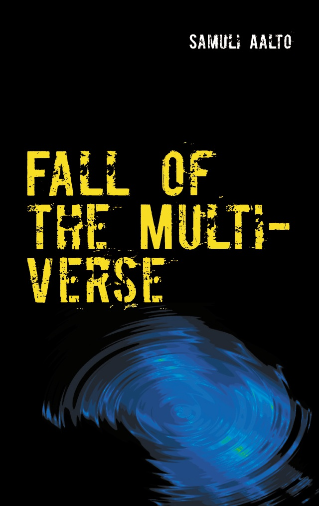 Fall of the Multiverse