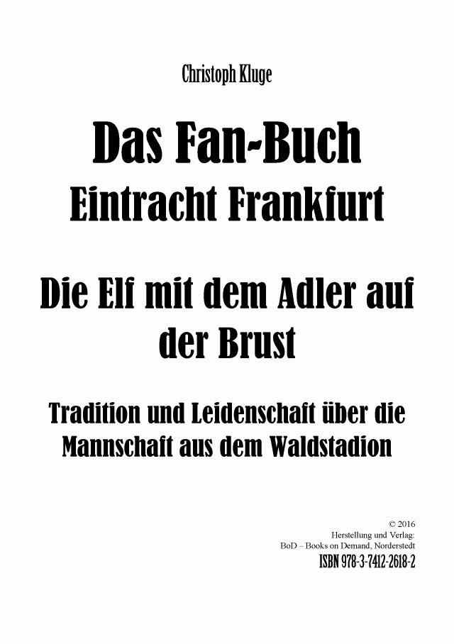24422ba6fcb4e0 Leseprobe  Das Fan-Buch Eintracht Frankfurt - Die Elf mit dem Adler auf der  Brust