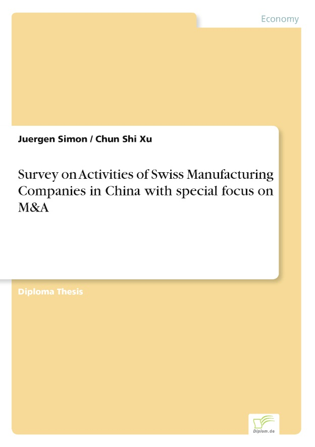 BoD-Leseprobe: Survey on Activities of Swiss Manufacturing Companies